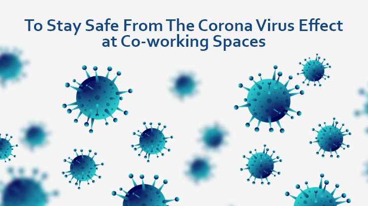To Stay Safe From The Corona-virus Effect