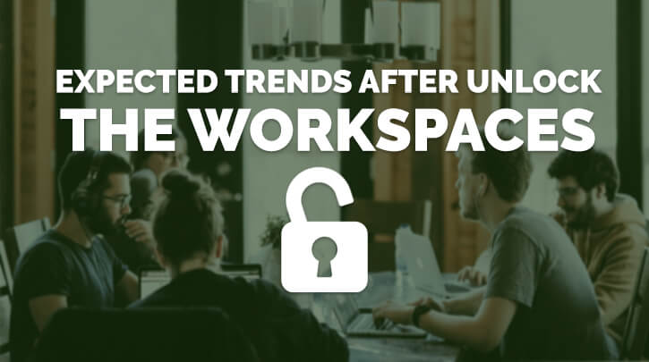 Expected Trends After Unlock the WorkSpaces